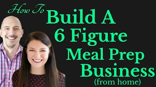 How To Start A Meal Prep Delivery Business