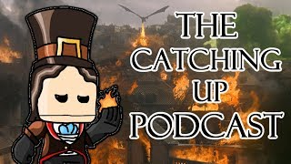 The Catching Up Podcast #2 - Game of Thrones Season 8