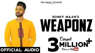 romey-maan---weaponz-al-tru-music-studios-latest-songs-2019