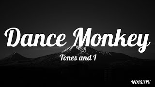 Download lagu Tones And I - Dance Monkey Lyrics