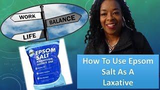 How To Use Epsom Salt As A Detox Laxative