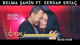 Belma Şahin feat. Serdar Ortaç - Adı Üstünde (Engin Öztürk Remix) Resimi