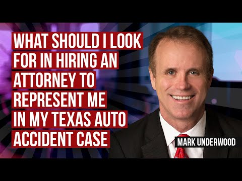 What should I look for in an attorney for my Texas auto accident case?