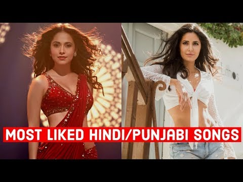 Top 10 Most Liked Hindi/Punjabi Songs Of All Time On YouTube