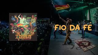 Ponto de Equilíbrio - Fio da Fé Ao vivo na República do Reggae (Áudio Oficial)