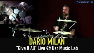 Dario Milan -  Give It All - Live @ Usr Music Lab
