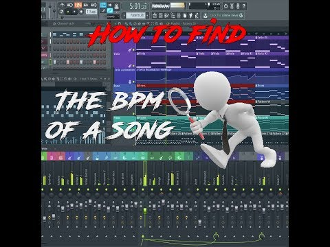 How to: Find the BPM of a Song on FL Studio 12