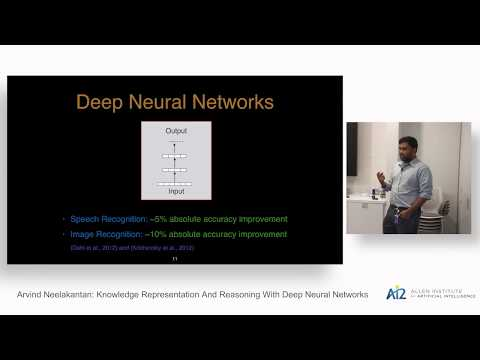 Arvind Neelakantan: Knowledge Representation And Reasoning With Deep Neural Networks