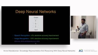 Arvind Neelakantan: Knowledge Representation And Reasoning With Deep Neural Networks