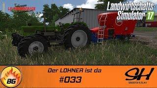 LS17 - Sibbershusum #033 | Der LOHNER ist da | Let's Play [HD]