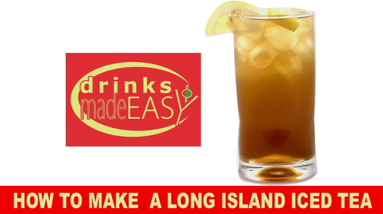 How to make a perfect long island iced tea drinks made for Easy to make drinks