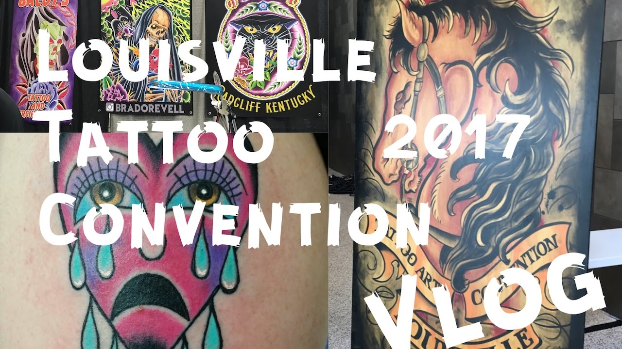 Vlog louisville tattoo convention 2017 youtube for Louisville tattoo convention