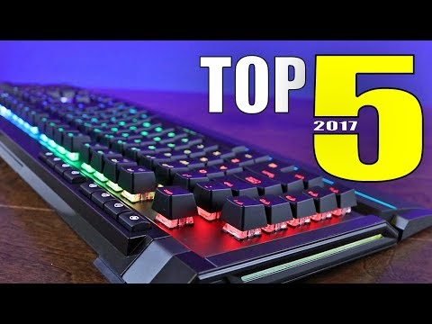 Top 5 Best Gaming Keyboards of 2017!