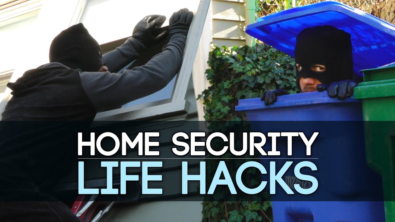 Home Security Life Hacks Youtube