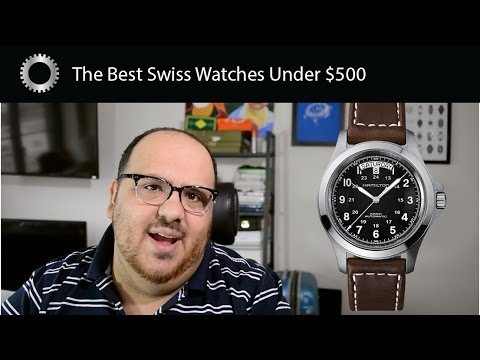 Top 5 Best Swiss Watches Under $500