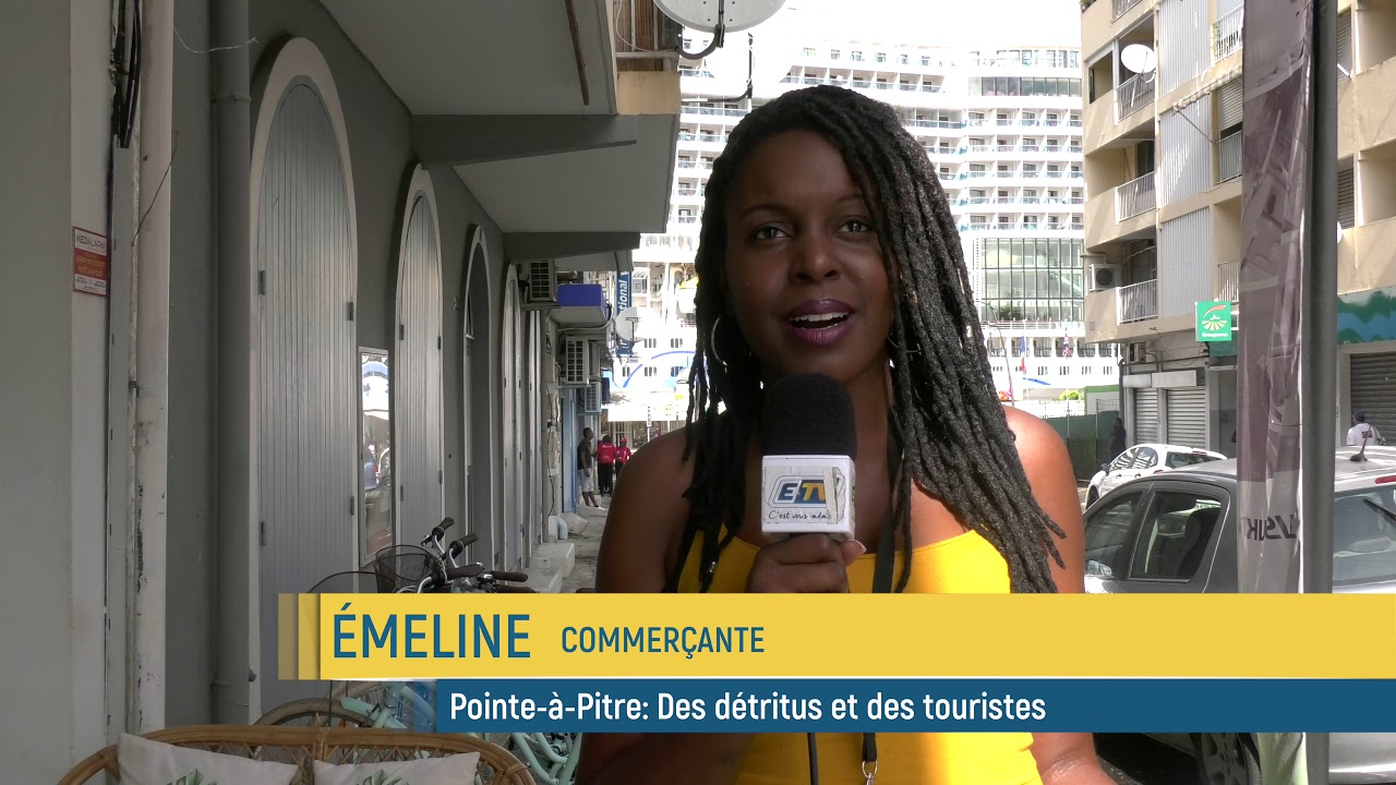 Pointe-à-Pitre: des commerçants, des détritus et des touristes...