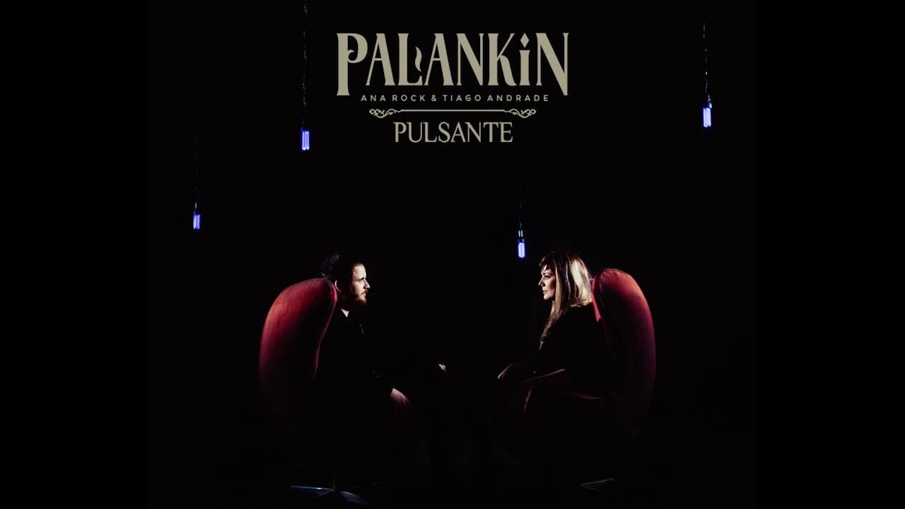 palankin-ana-rock-tiago-andrade-pulsante-palankin-oficial