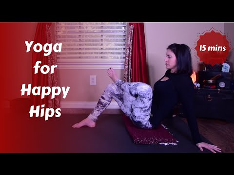 Hip to be Square(d) | Yoga for Happy Hips{15 mins}