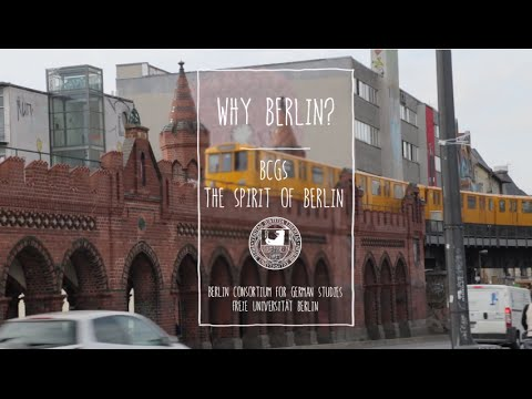 Why Berlin? | The Berlin Consortium for German Studies (BCGS)