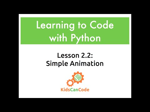Learning To Code With Python Lesson Simple Animation