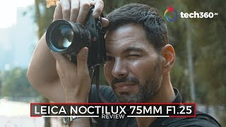 Leica Noctilux 75mm F/1.25 Review: Is This The Ultimate Leica Lens?