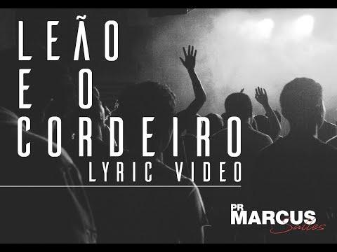 Marcus Salles // Leão e o Cordeiro [Lyric Video]
