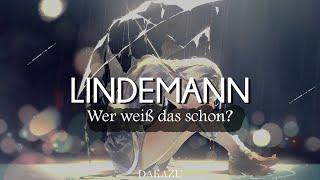 Lindemann - Wer weiß das schon? (Lyrics/Sub Español)
