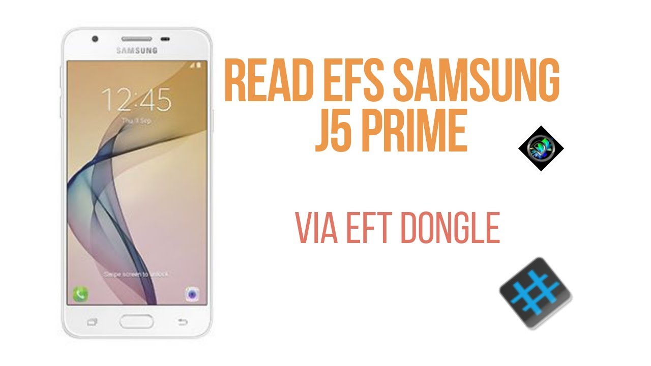 How To Read EFS J5 Prime Via EFT Dongle