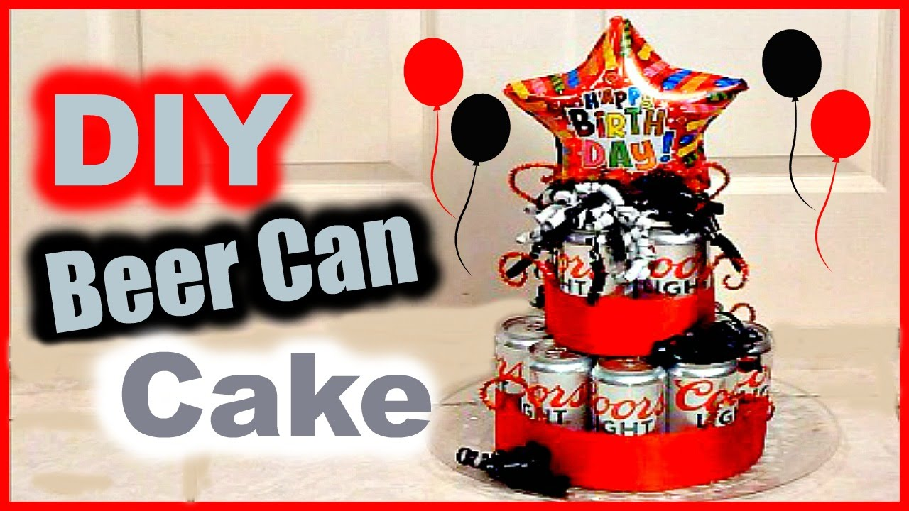 DIY Beer Can Cake │ Gift Idea for BF