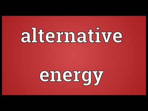 Alternative energy Meaning