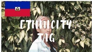 ETHNICITY TAG ( Haitian edition)