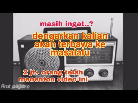 Download SUARA RADIO JADUL BIKIN SEDIH   Hanya kelahiran th 80-90an yg bisa merasakannya