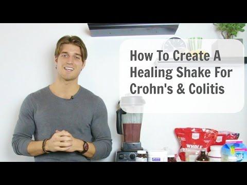 How To Create A Healing Shake for Crohn's & Colitis