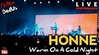HONNE - Warm On A Cold Night | LIVE IN INDONESIA
