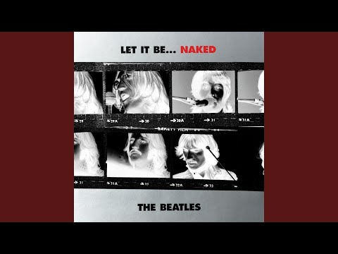 Let It Be (Naked Version / Remastered 2013)