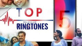 TOP 5 🎼MALAYALAM RINGTONES 🎶 OF 2018 🎵