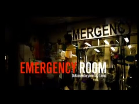 I-Witness: 'Emergency Room,' a documentary by Jay Taruc (ful