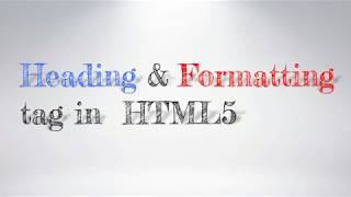 Heading and Formatting tag in HTML Mp3