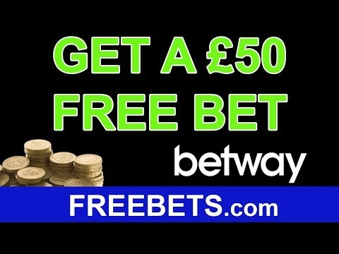 How To Get £50 Free Bets On Betway £50