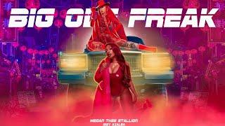 Megan Thee Stallion & Iggy Azalea - Big Ole Freak | Remix