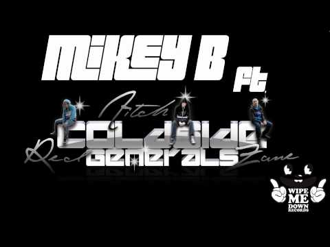 Mikey B ft Coldside Generals- My Life