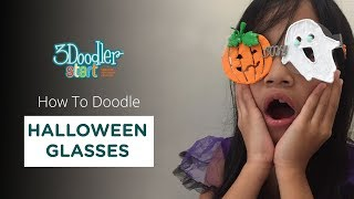 3D Pen Halloween Glasses Tutorial | 3Doodler (2018)