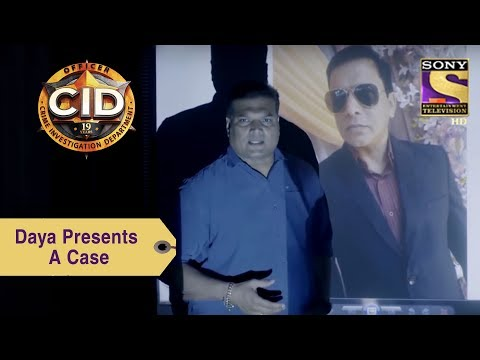 Your Favorite Character | Daya Presents A Case | CID