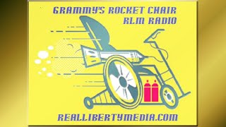 Grammy's Rocket Chair Podcast - 2019-04-24 - #CriticalThought #MuhFeelings #PersonalResponsibility