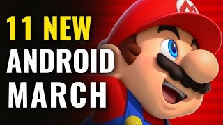 Top 11 New Android Games of March 2017