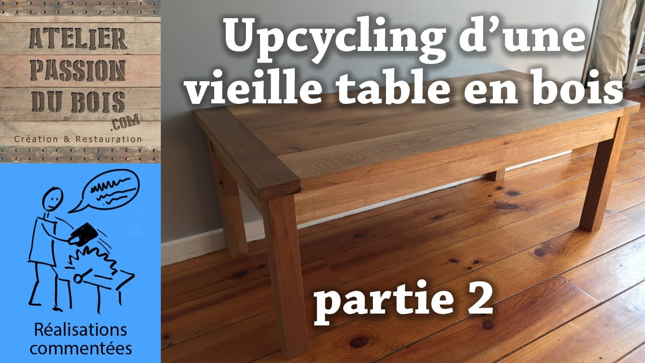 upcycling d 39 une vieille table en bois partie 2 transformation d 39 une table haute en table. Black Bedroom Furniture Sets. Home Design Ideas