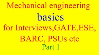 mechanical engineering basic concepts| mechanical engineering interview questions[part 1] in English