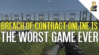 Breach of Contract Online Is The Worst Game Ever