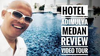 ( TRAVEL ) HOTEL ADIMULYA MEDAN SUMATRA UTARA VIDEO REVIEW BY SEKARLANGIT SAPTOHOEDOJO, CHA ( USA )