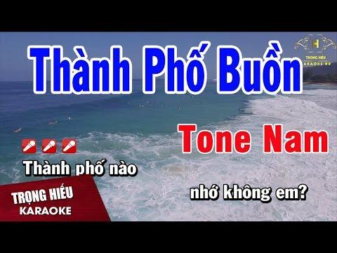 Karaoke Thành Phố Buồn Tone Nam Nhạc Sống | Trọng Hiếu